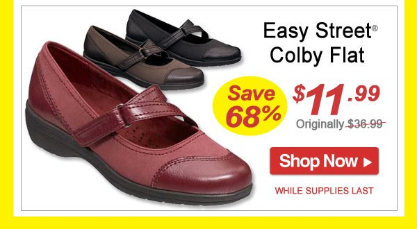 Save 68% - Easy Street® Colby Flat - Now Only $11.99 - Shop Now >>