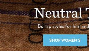 Shop Women's Burlap Styles