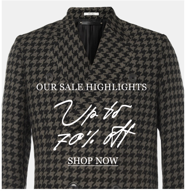 Our SALE Highlights: Up to 70% Off. Shop now