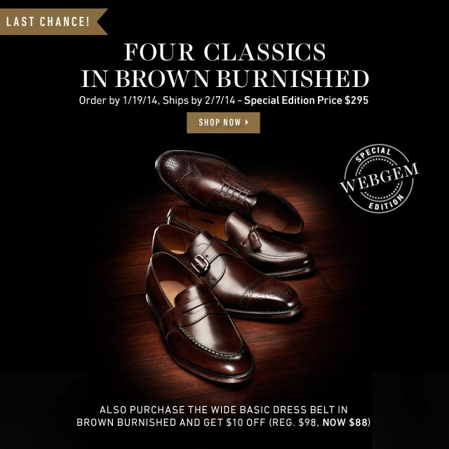 Special Edition WebGem: Randolph, Franciscan, Grayson and Geary in Brown Burnished. Shop WebGem >