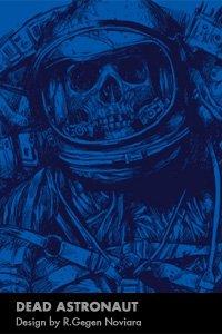 Dead Astronaut by R.Gegan Noviara