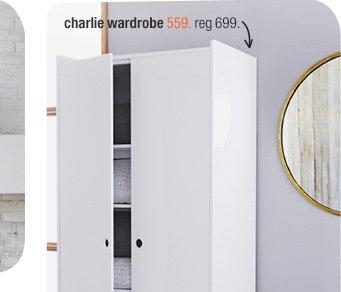 charlie wardrobe 559. reg 699.