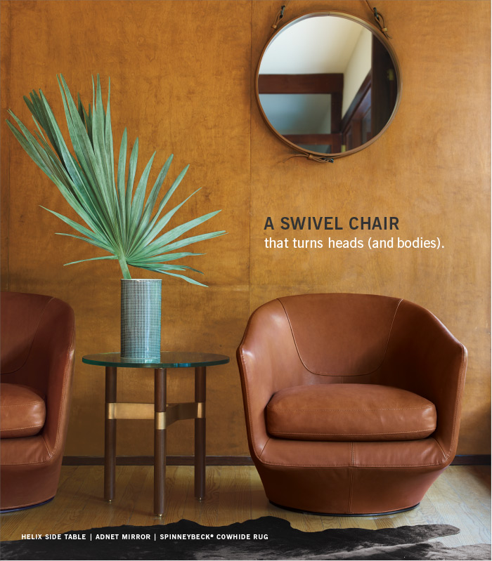 A SWIVEL CHAIR that turns heads (and bodies).