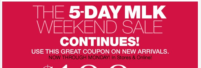 The 5 Day MLK Weekend Sale Continues!