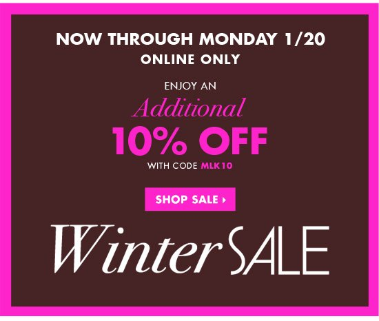WINTER SALE, ADDITIONAL 10% OFF!