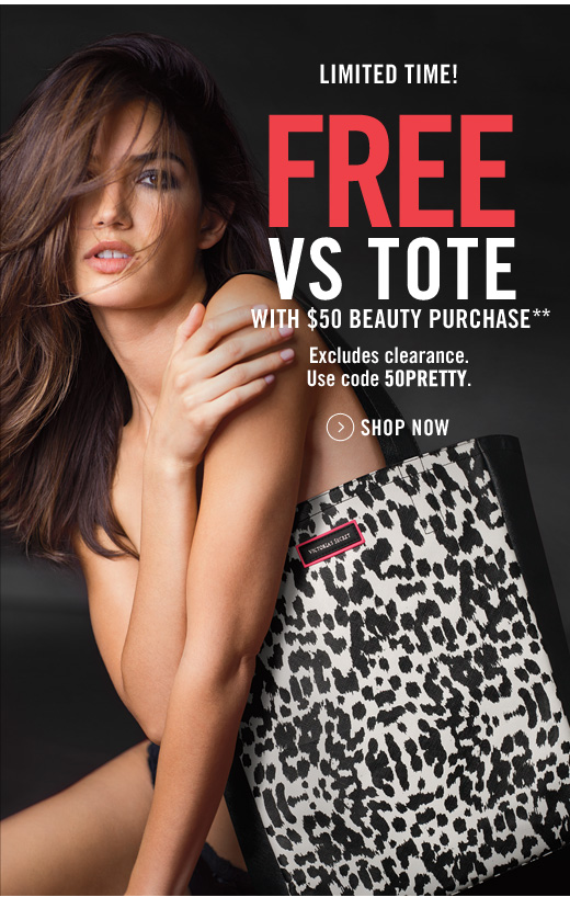 Free VS Tote with $50 Beauty Purchase