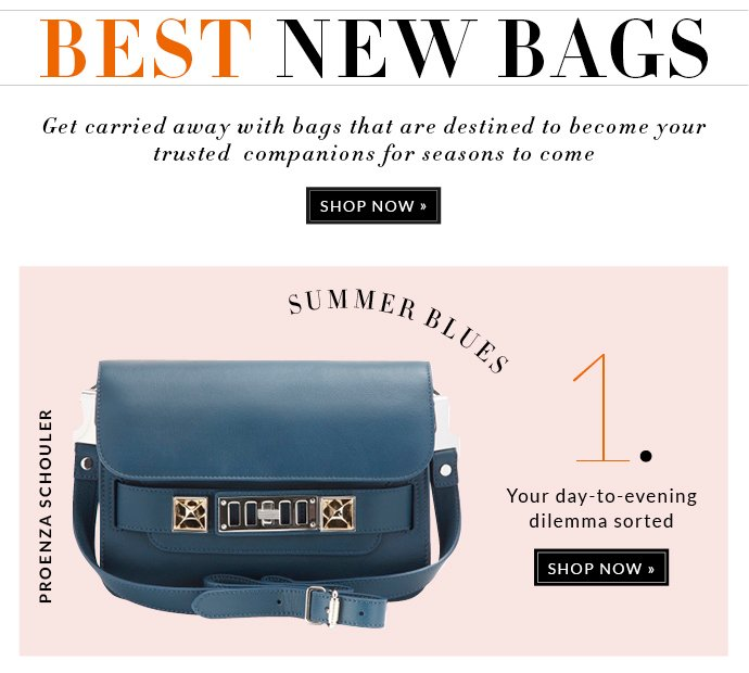 BEST NEW BAGS