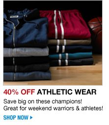 40 percent off athletic wear - save big on these champions! great for weekend warriors & athletes! shop now
