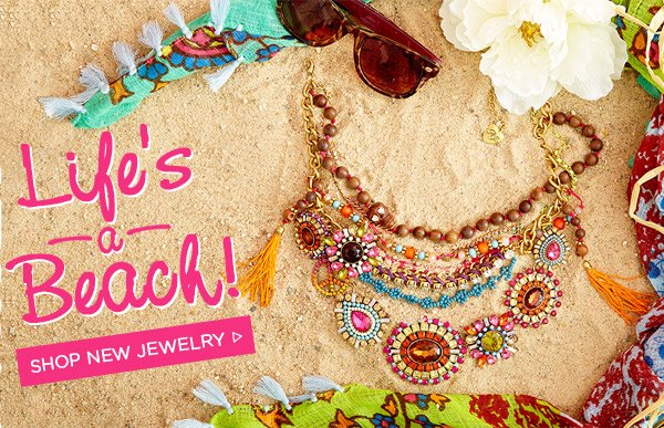 Life's a Beach! Shop New Jewelry