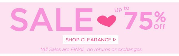 Sale! Up to 75% Off! Shop Clearance