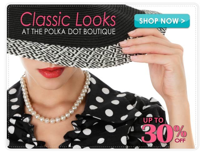 Up to 30% off the Polka Dot Boutique