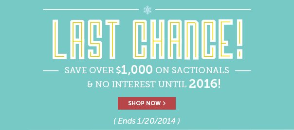 Last Chance - Save Over $1,000 On Sactionals + 24 Months No Interest Financing!