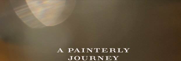 A Painterly Journey