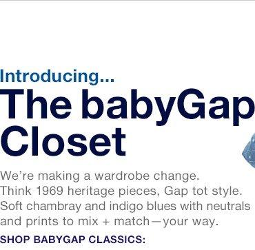 Introducing... The babyGap Closet | SHOP BABYGAP CLASSICS: