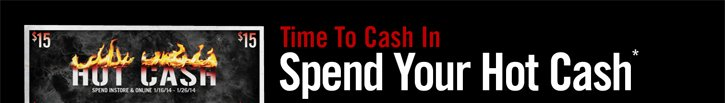 TIME TO SPEND YOUR HOT CASH