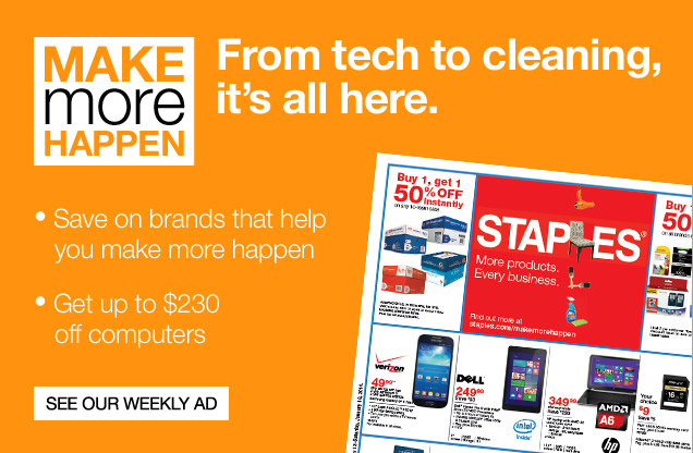 Make more happen. From tech to  cleaning, it is all here. Save on brands that help you make more happen.  Get up to $230 off computers. See our weekly ad.