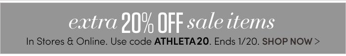 extra 20% OFF sale items | In Stores & Online. Use code ATHLETA20. Ends 1/20. SHOP NOW