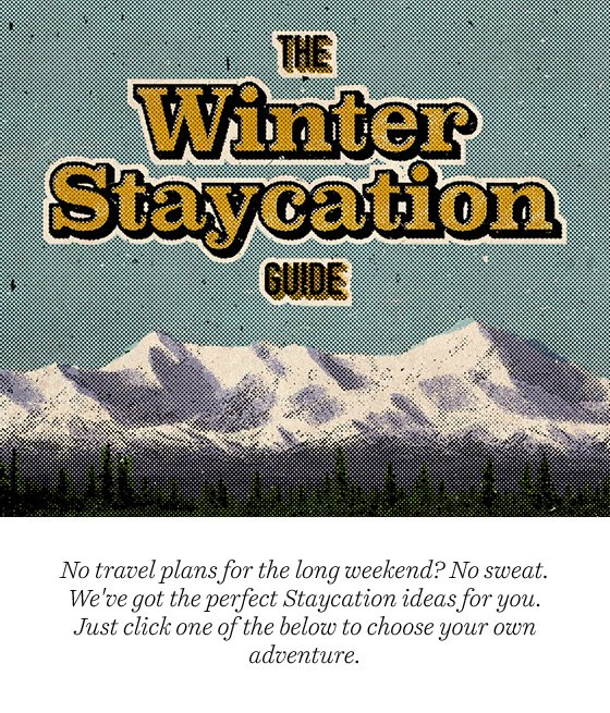 Choose your own staycation
