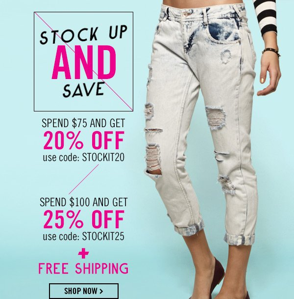 Stock Up and Save! Shop Now!