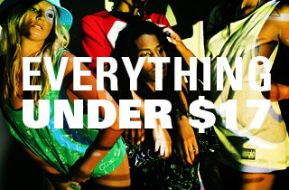 Everything $17 and under