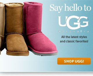 Say Hello to UGG Australia!