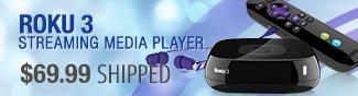 Roku 3 streaming media player - 69.99 usd shipped