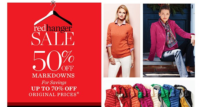 Red Hanger Sale. Extra 50% off markdowns. For Savings up to 70% off original prices.