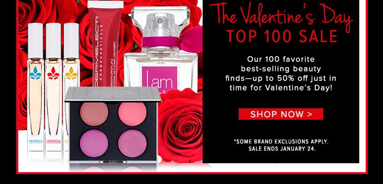 One Week Only! Save 20% Our 100 favorite best-selling beauty finds—20% off just in time for Valentine's Day!  *Sale ends January 24. Some brand exclusions apply.  Shop Now>>