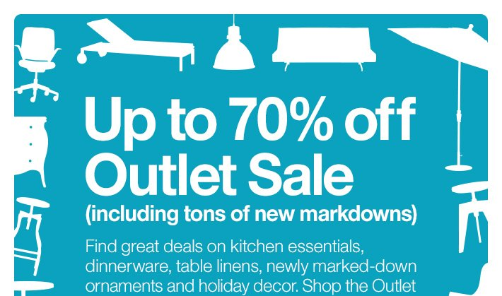 Up to 70& off Outlet Sale (including tons  of new markdowns)