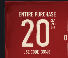 ENTIRE PURCHASE 20% OFF USE  CODE: 30148