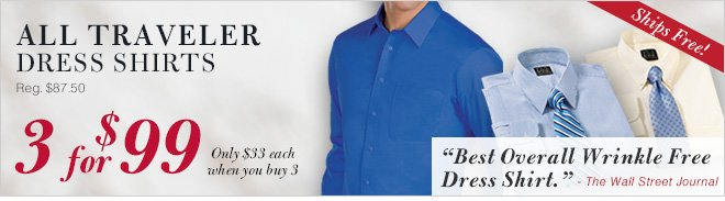 All Traveler Dress Shirts - 3 for $99 USD