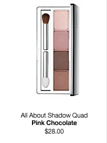 All About Shadow Quad. Pink Chocolate. $28.00