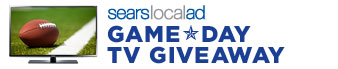 sears local ad | GAMEDAY TV GIVEAWAY