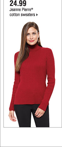 24.99 Jeanne Pierre® cotton sweaters.