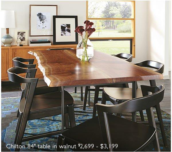 Chilton table in walnut $2,699 - $3,199