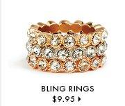 Bling Rings - $9.95