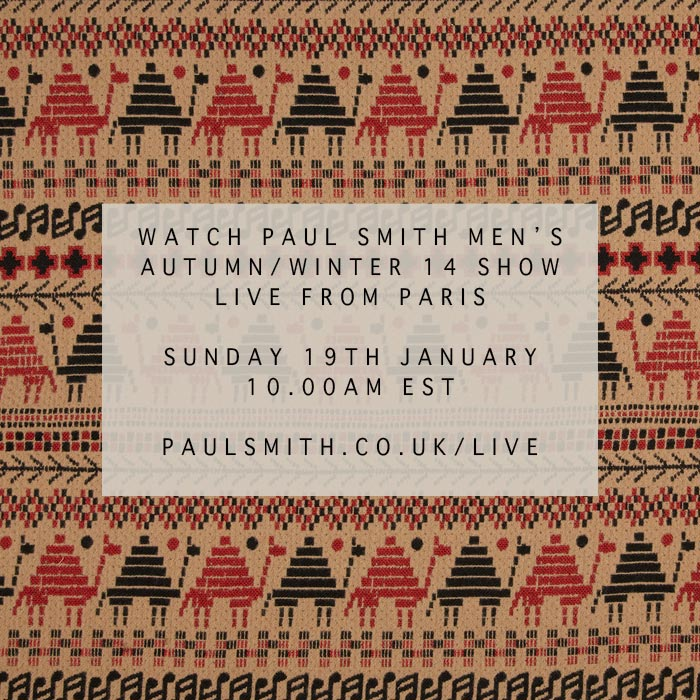 MEN'S AW14 SHOW – SUNDAY 19 JANUARY 10AM EST - WATCH LIVE HERE