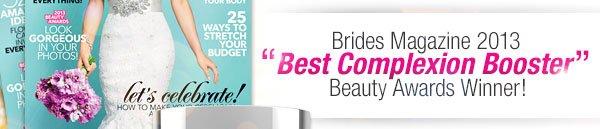 Brides Magazine 2013 Best Complexion Booster Beauty Awards Winner