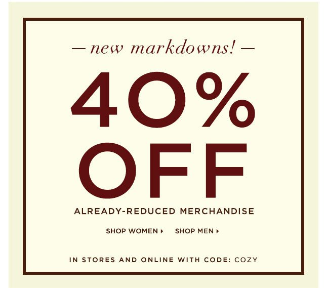 Enjoy An Extra 40% Off Markdowns