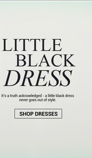 The little black dress is back!