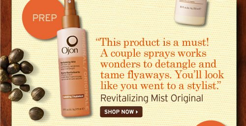 PREP This product is a must A couple sprays works wonders to detangle and tame flyaways You will look like you went to a stylist Revitalizing Mist Original SHOP NOW
