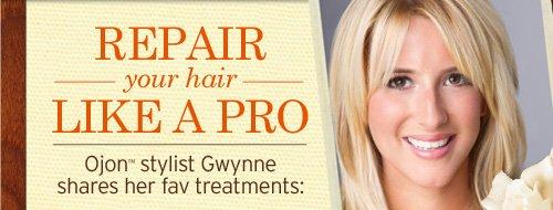 REPAIR your hair LIKE A PRO Ojon stylist Gwynne shares her fav treatments