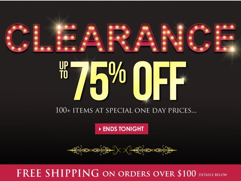 1-Day ONLY Clearance SALE! Up to 75% OFF, over 100 NEW items!