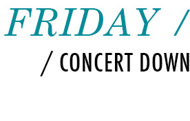 Friday - Concert Downtown