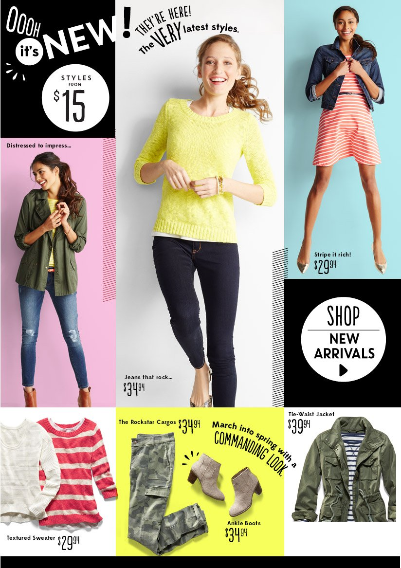OOOH it's NEW! STYLES FROM $15 | THEY'RE HERE! The VERY latest styles. | SHOP NEW ARRIVALS