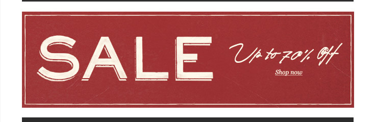 SALE: Up to 70% off. Shop now