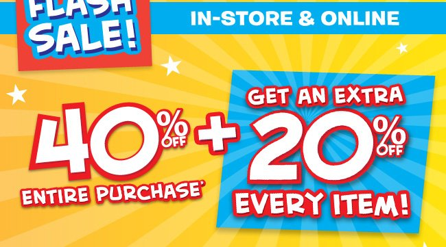 40% + Extra 20% Off Everything In-Store & Online!