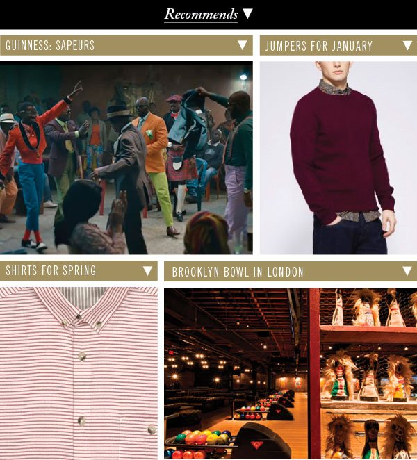Guinness: Sapeurs | Jumpers For January | Shirts For Spring | Brooklyn Bowl in London