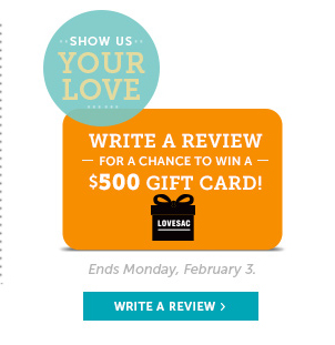 Show Us Your Love - Write a Review For a Chance to Win a $500 Lovesac Gift Card!