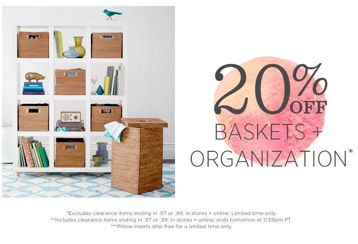 20% Off Baskets + Organization*